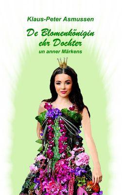 De Blomenkönigin ehr Dochter