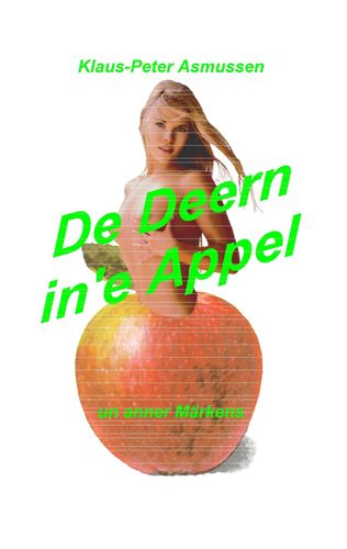 De Deern in'e Appel