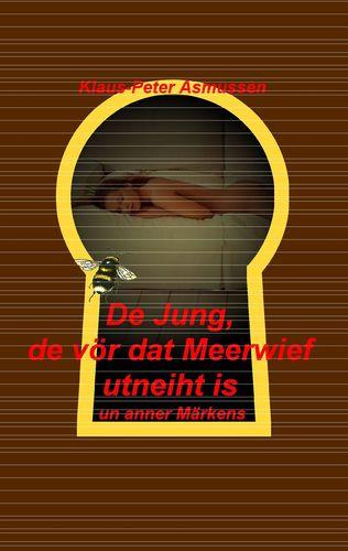 De Jung, de vör dat Meerwief utneiht is