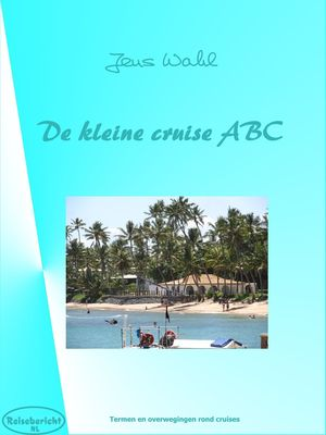 De kleine cruise ABC