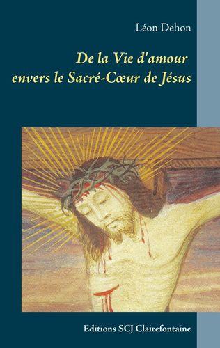 De la Vie d'amour envers le Sacré-Cœur de Jésus