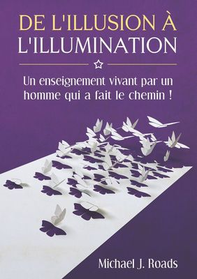 De l'illusion à l'illumination