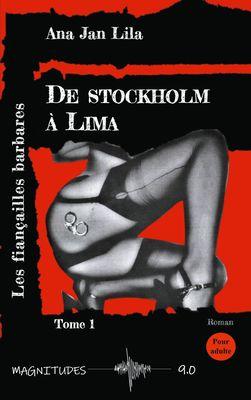 De Stockholm à Lima