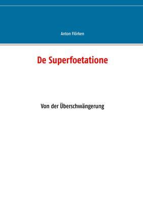 De Superfoetatione