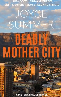 Deadly Mother City