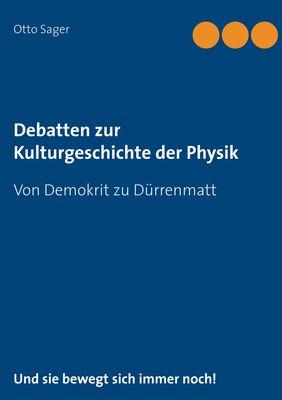 Debatten zur Kulturgeschichte der Physik