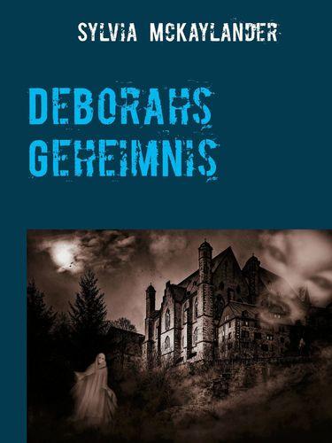 Deborahs Geheimnis