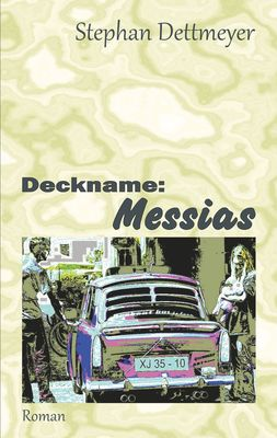 Deckname: Messias