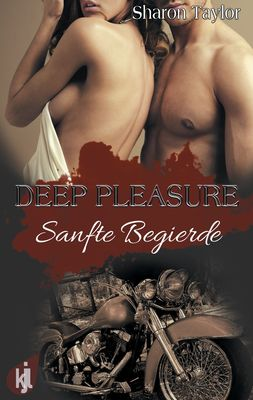 Deep Pleasure - Sanfte Begierde