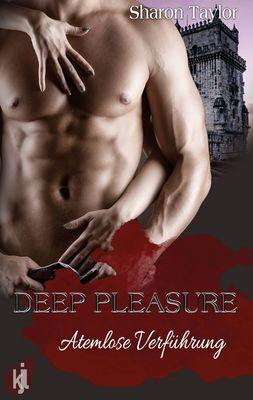 Deep Pleasure