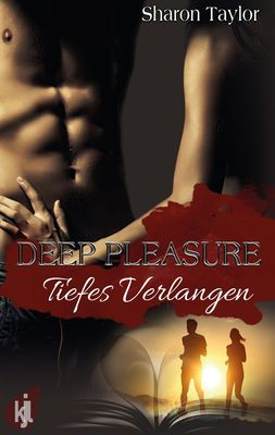 Deep Pleasure - Tiefes Verlangen