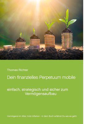 Dein finanzielles Perpetuum mobile