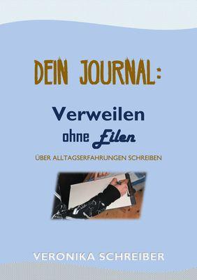 Dein Journal: Verweilen ohne Eilen