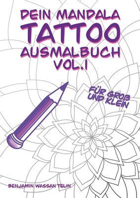 Dein Mandala Tattoo Ausmalbuch