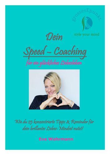 Dein Speed-Coaching für ein glückliches Liebesleben