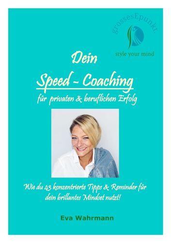 Dein Speed-Coaching für privaten und beruflichen Erfolg