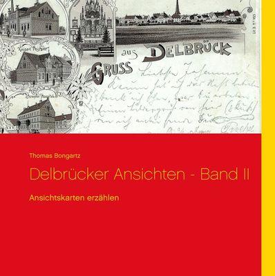 Delbrücker Ansichten - Band II