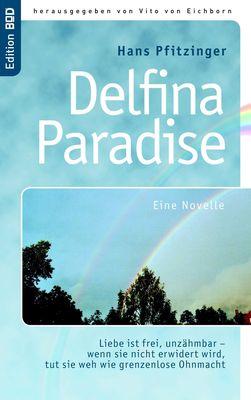 Delfina Paradise eine Novelle