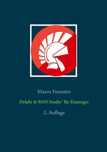 Delphi & RAD-Studio® für Einsteiger