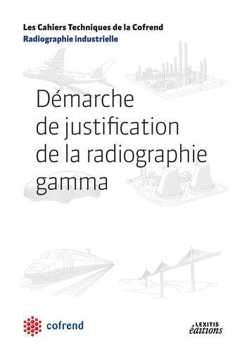 Démarche de justification de la radiographie gamma