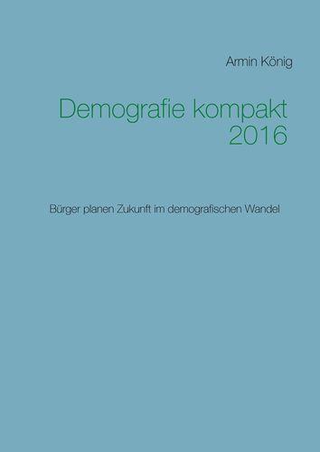 Demografie kompakt 2016
