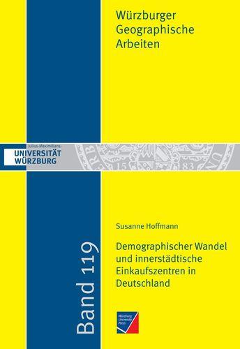 Demographischer Wandel und innerstädtische Einkaufszentren in Deutschland