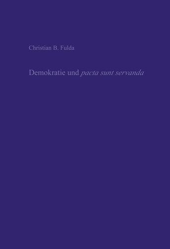 Demokratie und pacta sunt servanda