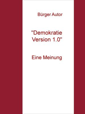 """Demokratie Version 1.0"""