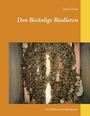 Den Bivänlige Biodlaren