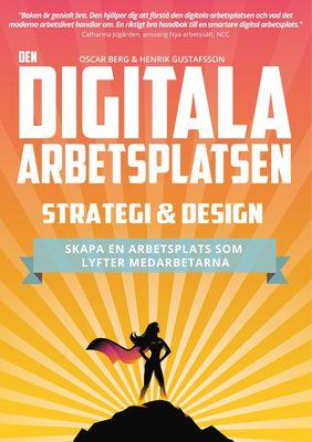 Den digitala arbetsplatsen - Strategi och design