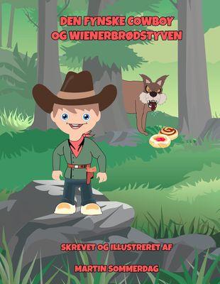 Den fynske cowboy og wienerbrødstyven