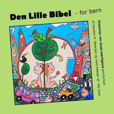 Den Lille Bibel - for børn