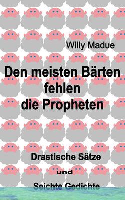 Den meisten Bärten fehlen die Propheten