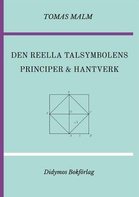 Den reella talsymbolens principer och hantverk