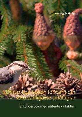 Den roliga boken för barn om våra vanligaste småfåglar
