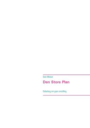 Den Store Plan