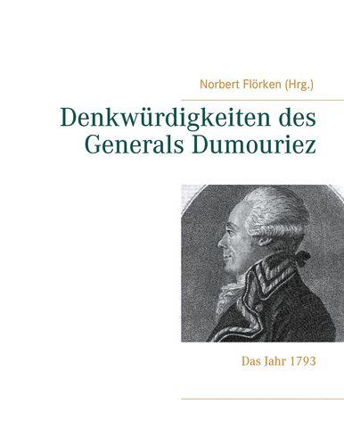 Denkwürdigkeiten des Generals Dumouriez