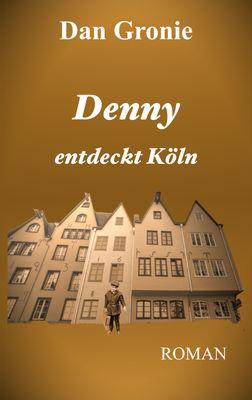 Denny entdeckt Köln