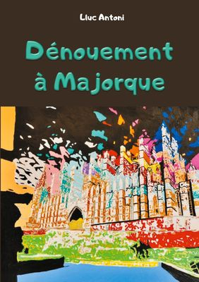 Dénouement à Majorque