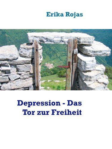 Depression - Das Tor zur Freiheit
