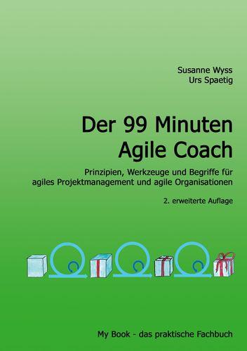 Der 99 Minuten Agile Coach
