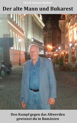 Der alte Mann und Bukarest