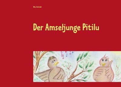 Der Amseljunge Pitilu