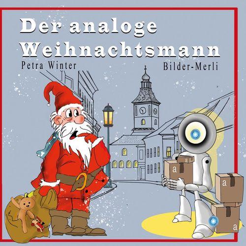 Der analoge Weihnachtsmann