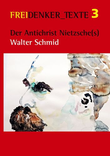 Der Antichrist Nietzsche(s)
