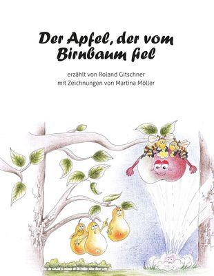 Der Apfel, der vom Birnbaum fiel