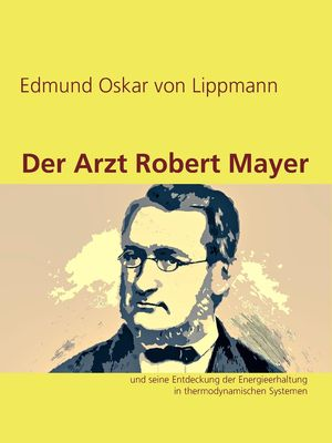 Der Arzt Robert Mayer