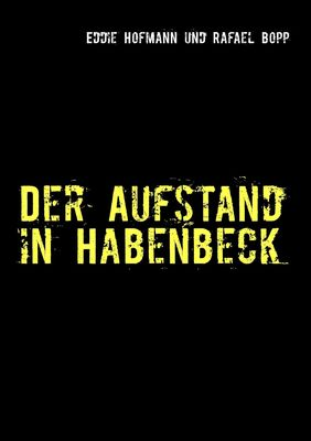 Der Aufstand in Habenbeck