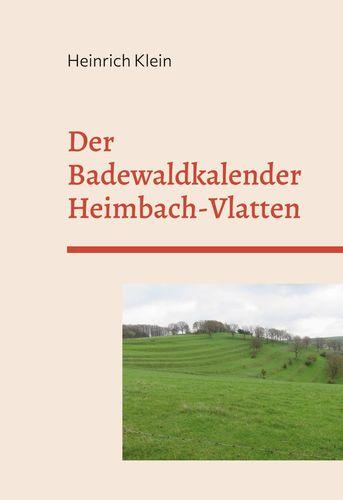 Der Badewaldkalender Vlatten und Heimbach