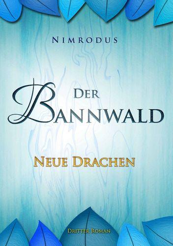 Der Bannwald 3